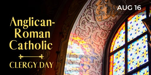 Anglican-Roman Catholic Clergy Day