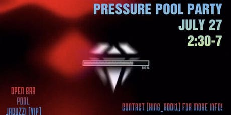 Pressure Pool Party tickets