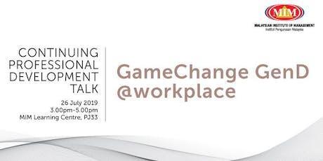 GameChange GenD @workplace tickets
