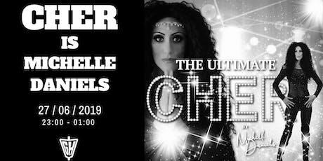 The Ultimate Cher con Michelle Daniels en GK Live Estepona tickets