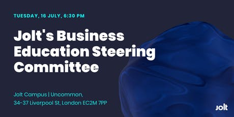 Private Launch: Jolt's Business Education Steering Committee tickets
