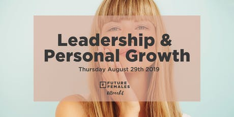 Future Females Utrecht | Leadership & Personal Growth tickets