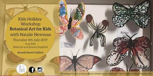 Botanical Art for Kids with Natalie Newman - Kids School Holiday Art Program - 4th July 2019