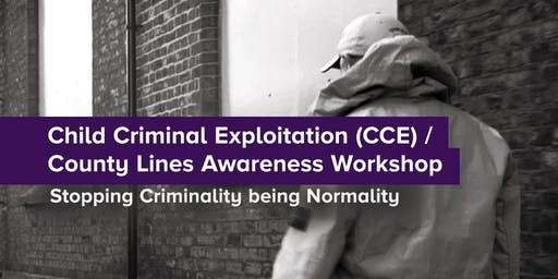 Child Criminal Exploitation / County Lines Awarenss Workshop