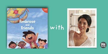 Ambrose And Friends: Storytelling with StorySmith Staphanie Mun Chen and Award-Winning Wau Maker Razi Said tickets