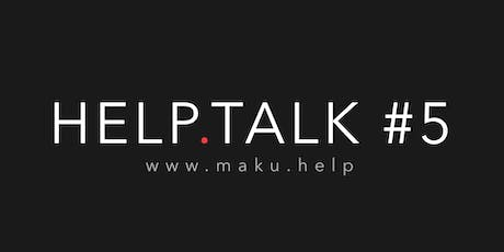 Help Talk #5 Tickets