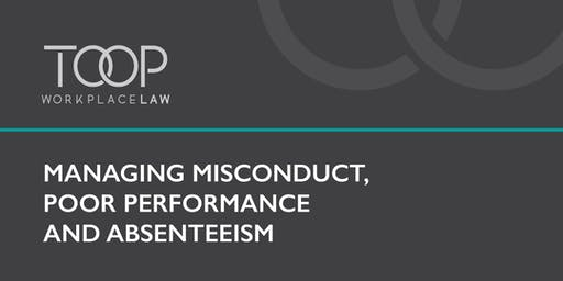 Managing misconduct, poor performance and absenteeism
