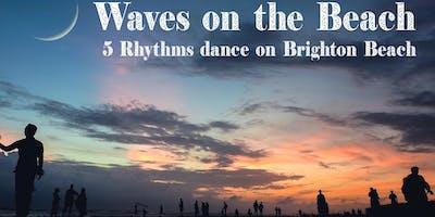 Waves On The Beach- 5Rhythms Dance on Brighton Beach-