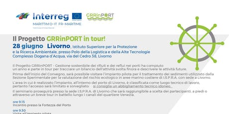 Progetto GRRinPORT in tour - Tappa di Livorno biglietti