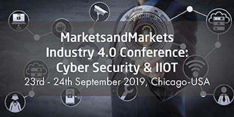 MarketsandMarkets Industry 4.0 Conference: Cybersecurity & IIoT tickets