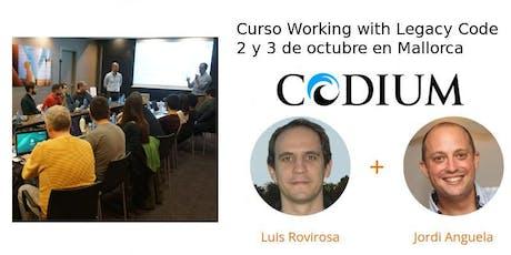 Curso Working with Legacy Code de Codium en Mallorca 2 y 3 de octubre entradas