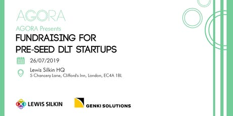 Fundraising for Pre-Seed DLT Startups w/ Lewis Silkin & Genki Solutions tickets