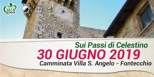 Sui Passi di Celestino - da Villa Sant' Angelo a Fontecchio