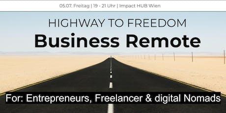 Business Remote - Highway to Freedom: Wien Tickets