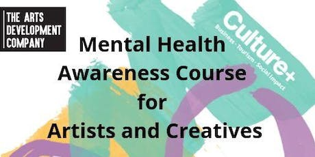 Mental Health Awareness Course for Artists and Creatives tickets
