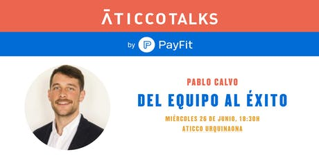 """AticcoTalks by Payfit: """"Del equipo al éxito"""" entradas"""