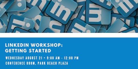 LinkedIn: Getting Started Workshop tickets