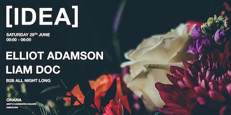 [IDEA] ELLIOT ADAMSON b2b LIAM DOC (all night) tickets