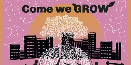 Come We Grow  tickets