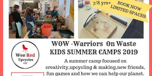 Kids WOW Summer Camp- 8-12th July-Warriors On Waste