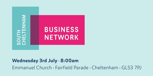 South Cheltenham Business Network - Pilot Breakfast meeting 3rd July 2019