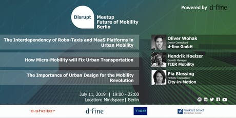 Disrupt Meetup | Future of Mobility: Potential of Ride Pooling & e-Mobility tickets