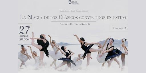 """Gala Ballet """"La Magia de los Clásicos convertidos en Estilo"""""""