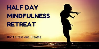 Half Day Mindfulness Retreat