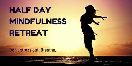 Half Day Mindfulness Retreat tickets