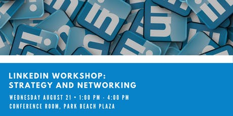 LinkedIn: Strategy and Networking Workshop tickets