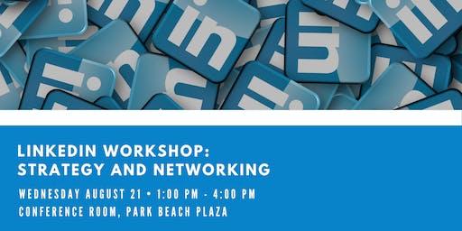 LinkedIn: Strategy and Networking Workshop