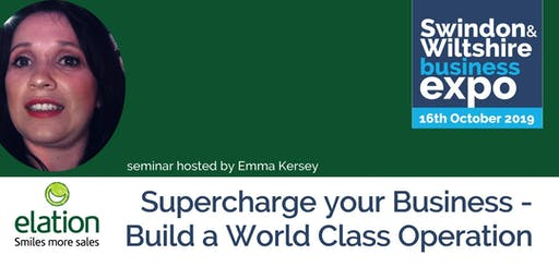Supercharge your Business - Build a World Class Operation