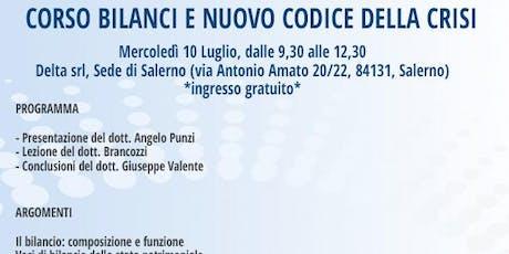 CORSO BILANCI E NUOVO CODICE DELLA CRISI, Salerno, 10 luglio biglietti