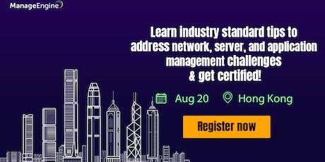 ManageEngine IT Operations Management workshop - Hong Kong tickets