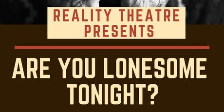 Are You Lonesome Tonight? tickets