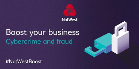Protecting Your Businses From Cybercrime and Fraud #NatWestBoost #StaffordshirePolice tickets