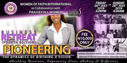 WOFI BUSINESS RETREAT 2019 in collaboration with Praisefull Women.