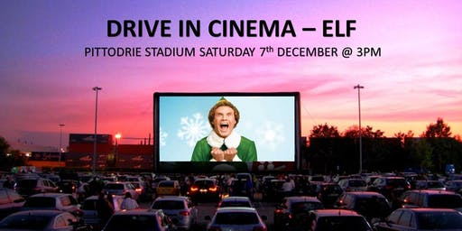 Drive-In Cinema - ELF @ 3pm