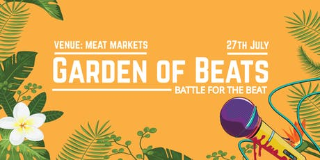 Garden of Beats - The Battle for the Beat - Rap Battle tickets