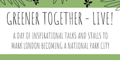 Greener Together - Live!