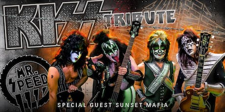 Mr. Speed Kiss Tribute with Sunset Mafia tickets