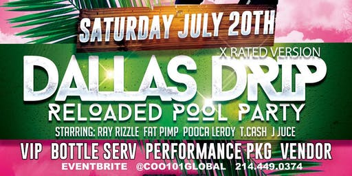 The Dallas Drip Reloaded Pool Party X Rated version