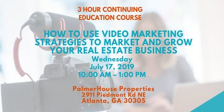 3 Hour CE - How to Use Video Marketing Strategies to Grow Your Real Estate Business tickets