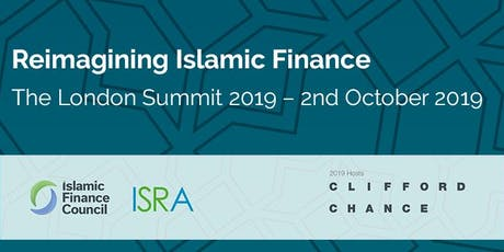 Reimagining Islamic Finance, The London Summit 2019 – 2nd October 2019 tickets