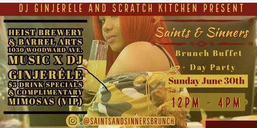 The Saints and Sinners Brunch-Day Party