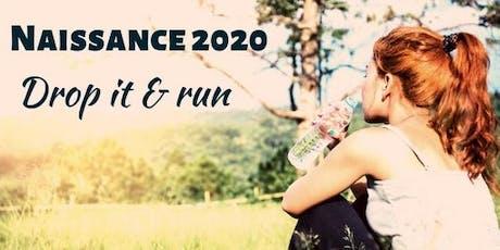 Naissance 2020: Drop It and Run tickets