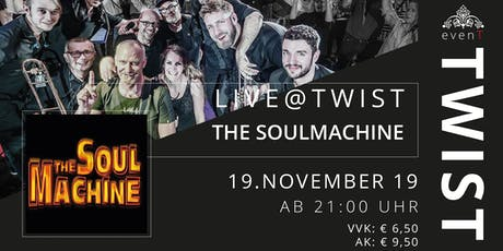 "Live@TWIST ""The Soulmachine"" tickets"