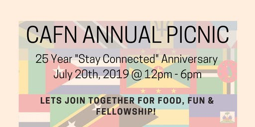 """CAFN """"STAY CONNECTED"""" ANNUAL PICNIC"""