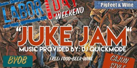 "Labor Day ""JUKE JAM"" tickets"