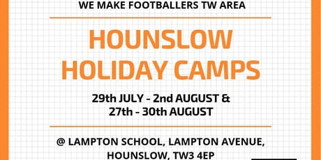 We Make Footballers Hounslow July Camp tickets
